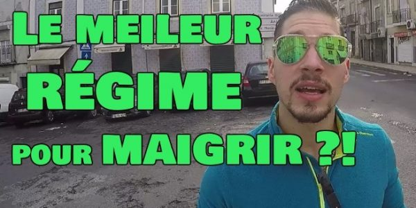 Le MEILLEUR Régime du monde (Vidéo) !
