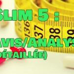 SLIM5 Avis & Analyse