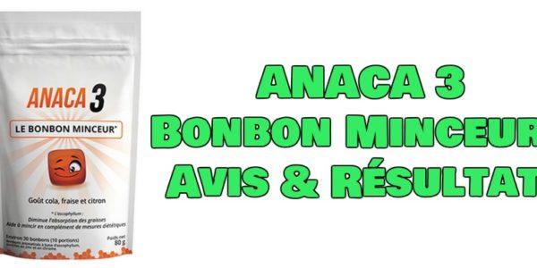 ANACA3 Bonbon Minceur : Avis & Résultats