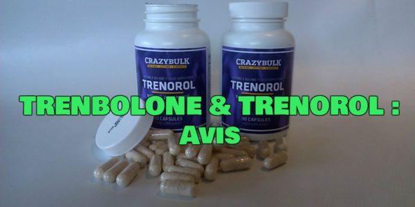 «TRENBOLONE & TRENOROL : Avis (Alternative Naturelle)»