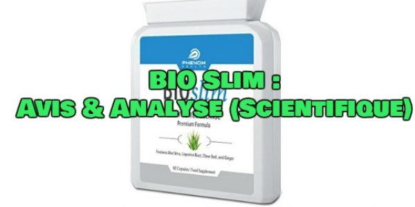 BIO Slim : Avis & Analyse (Scientifique)